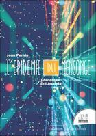 Couverture du livre « L'épidémie du mensonge : chronique de l'au-delà » de Jean Pernin aux éditions Jmg