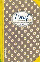 Couverture du livre « L'oeuf ; recettes et variations gourmandes » de Sonia Ezgulian aux éditions Les Cuisinieres