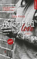 Couverture du livre « Adopted love T.2 » de Alexia Gaia aux éditions Hugo Poche