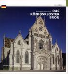 Couverture du livre « Das Königskloster Brou » de Benoit-Henry Papounaud aux éditions Patrimoine
