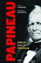 Couverture du livre « Papineau. erreur sur la personne » de Collectif aux éditions Editions Boreal