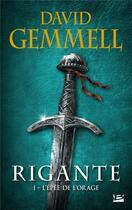 Couverture du livre « Rigante T.1 ; l'épée de l'orage » de David Gemmell aux éditions Milady Imaginaire