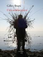 Couverture du livre « Circum-lacustre » de Gilles Bruni aux éditions Joca Seria