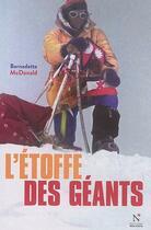 Couverture du livre « L'étoffe des géants » de Bernadette Mcdonald aux éditions Nevicata