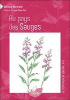 Couverture du livre « Au pays des sauges (3e édition) » de Bernard Bertrand aux éditions De Terran