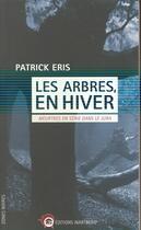 Couverture du livre « Les arbres en hiver ; meurtres en série dans le Jura » de Patrick Eris aux éditions Wartberg