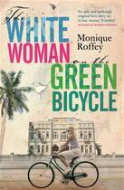 Couverture du livre « White Woman on the Green Bicycle » de Roffey Monique aux éditions Penguin Books Ltd Digital