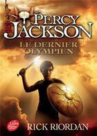 Couverture du livre « Percy Jackson T.5 ; le dernier olympien » de Rick Riordan aux éditions Hachette Jeunesse