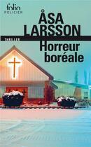 Couverture du livre « Horreur boréale » de Asa Larsson aux éditions Gallimard