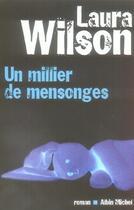 Couverture du livre « Un millier de mensonges » de Wilson-L aux éditions Albin Michel