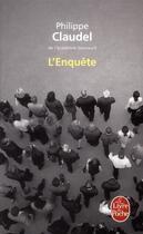 Couverture du livre « L'enquête » de Philippe Claudel aux éditions Lgf