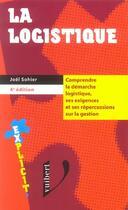 Couverture du livre « La Logistique » de Joel Sohier aux éditions Vuibert
