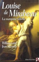 Couverture du livre « Louise de mirabeau la marquise » de William Luret aux éditions Anne Carriere