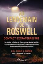 Couverture du livre « Au lendemain de Roswell ; contact extraterrestre » de Philip J. Corso aux éditions Ariane