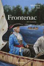 Couverture du livre « Frontenac t 02 l'embellie » de Micheline Bail aux éditions Editions Hurtubise