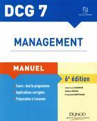 Couverture du livre « Management ; manuel, corrigés inclus (6e édition) » de Jean-Luc Charron et Sabine Separi et Francoise Bertrand aux éditions Dunod