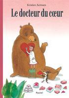 Couverture du livre « Le docteur du coeur » de Kristien Aertssen aux éditions Ecole Des Loisirs