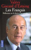 Couverture du livre « Les Francais Reflexions Sur Le Destin D'Un Peuple » de Valery Giscard-D'Estaing aux éditions Pocket