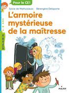 Couverture du livre « La maîtresse t.8 ; l'armoire mystérieuse de la maîtresse » de Sylvie De Mathuisieulx et Berengere Delaporte aux éditions Milan