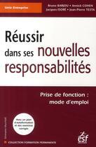Couverture du livre « Réussir dans ses nouvelles responsabilités » de Cohen et Barjou et Isore et Testa aux éditions Esf