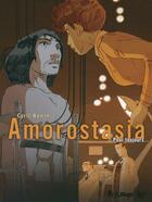 Couverture du livre « Amorostasia T.2 ; pour toujours... » de Cyril Bonin aux éditions Futuropolis