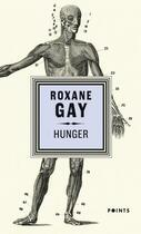 Couverture du livre « Hunger » de Roxane Gay aux éditions Points