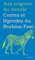 Couverture du livre « Contes et légendes du Burkina-Faso » de Hassan Musa et Francoise Diep aux éditions Flies France