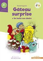 Couverture du livre « Gâteau surprise ; un invité non désiré » de Claude Huguenin aux éditions Recrealire