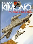 Couverture du livre « Missions Kimono T.6 ; piège à Koh-E-Shar » de Jean-Yves Brouard et Francis Nicole aux éditions Jyb Aventures