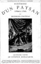 Couverture du livre « Histoire d'un paysan - 1794 à 1795 - Le Citoyen Bonaparte » de Erckmann-Chatrian aux éditions