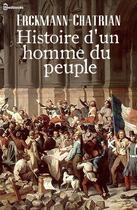 Couverture du livre « Histoire d'un homme du peuple (suivi de Les Bohémiens sous la Révolution) » de Erckmann-Chatrian aux éditions