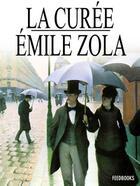 Couverture du livre « La Curée » de Emile Zola aux éditions