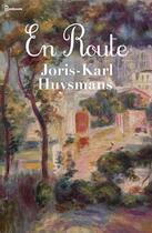 Couverture du livre « En Route » de Joris-Karl Huysmans aux éditions