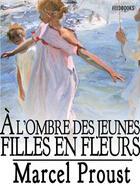 Couverture du livre « À l'ombre des jeunes filles en fleurs » de Marcel Proust aux éditions