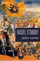Couverture du livre « Michel Strogoff » de Jules Verne aux éditions