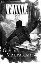 Couverture du livre « Le Horla » de Guy de Maupassant aux éditions