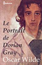 Couverture du livre « Le Portrait de Dorian Gray » de Oscar Wilde aux éditions