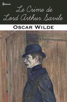 Couverture du livre « Le Crime de Lord Arthur Savile » de Oscar Wilde aux éditions