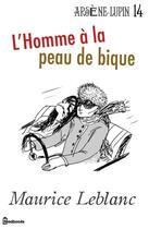 Couverture du livre « L'Homme à la peau de bique » de Maurice Leblanc aux éditions