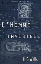 Couverture du livre « L'Homme invisible » de Herbert George Wells aux éditions
