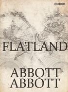 Couverture du livre « Flatland » de Edwin Abbott Abbott aux éditions