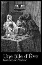 Couverture du livre « Une fille d'Ève » de Honoré De Balzac aux éditions