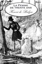 Couverture du livre « La Femme de trente ans » de Honoré De Balzac aux éditions