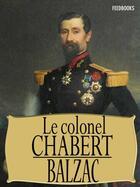 Couverture du livre « Le Colonel Chabert » de Honoré De Balzac aux éditions