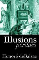 Couverture du livre « Illusions perdues » de Honoré de Balzac aux éditions