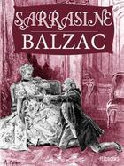 Couverture du livre « Sarrasine » de Honoré De Balzac aux éditions