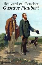 Couverture du livre « Bouvard et Pécuchet » de Gustave Flaubert aux éditions