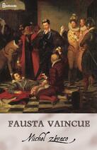 Couverture du livre « Fausta Vaincue » de Michel Zévaco aux éditions