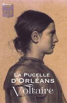 Couverture du livre « La Pucelle d'Orléans » de Voltaire aux éditions