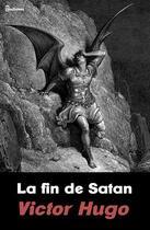 Couverture du livre « La fin de Satan » de Victor Hugo aux éditions
